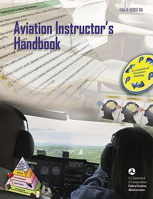 Aviation Instructor's Handbook 2008 By Federal Aviation Administration